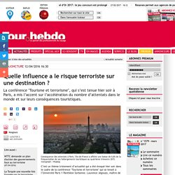Quelle influence a le risque terroriste sur une destination ?