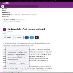 Un terroriste n'est pas un résistant