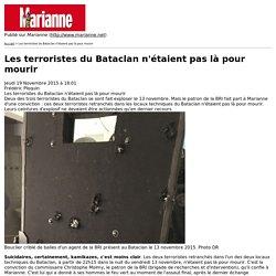 Les terroristes du Bataclan n'étaient pas là pour mourir