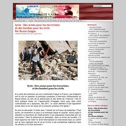 Syrie : Des armes pour les terroristes et des bombes pour les civils Par Bruno Guigue