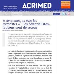 « Avec nous, ou avec les terroristes » : les éditorialistes-faucons sont de retour