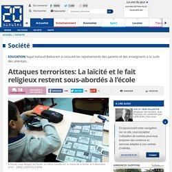 Attaques terroristes : La laïcité et le fait religieux restent sous-abordés à l'école
