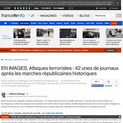 EN IMAGES. Attaques terroristes : 53 unes de journaux après les marches républicaines historiques