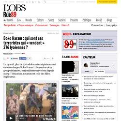Boko Haram: qui sont ces terroristes qui «vendent» 276lycéennes