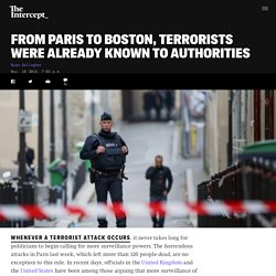 From Paris to Boston, Terrorists Were Already Known to Authorities