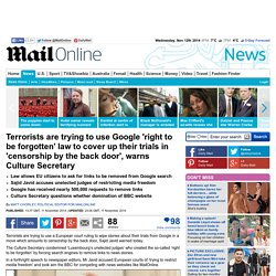 Terrorists using Google's 'right to be forgotten' to cover-up trials