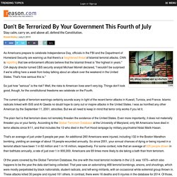 Don't Be Terrorized By Your Government This Fourth of July