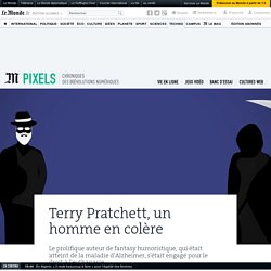 Terry Pratchett, un homme en colère