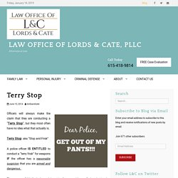 Terry Stop - Blog By Lords and Cate
