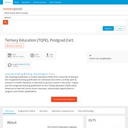 Tertiary Education (TQFE), Postgrad.Cert. - Part time online by University of Stirling, United Kingdom