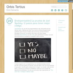 Orbis Tertius, [Indispensables] La prueba de Joel Spolsky: 12...
