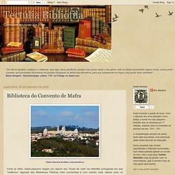 Tertúlia Bibliófila: Biblioteca do Convento de Mafra