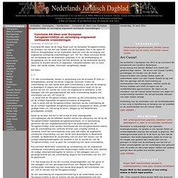 Nederlands Juridisch Dagblad NJD § Juridisch nieuws - Conclusie AG Aben over Europese Terugkeerrichtlijn en vervolging ongewenst verklaarde vreemdelingen