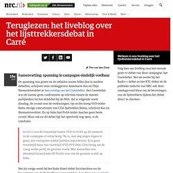 Teruglezen: het liveblog over het lijsttrekkersdebat in Carré - NRC