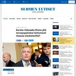 Eerola: Haluaako Rinne yhä terveyspalvelut laittomasti maassa oleskeleville?