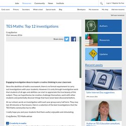 TES Maths: Top 12 investigations
