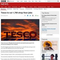 Tesco to cut 1,700 shop floor jobs