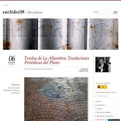 Teselas de La Alhambra: Teselaciones Periódicas del Plano