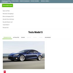 Tesla Model S : Autonomie, prix, performances