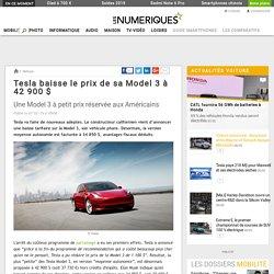 Tesla baisse le prix de sa Model3 à 42900$
