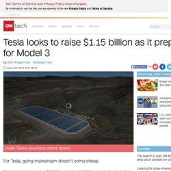 Tesla looks to raise $1.15 billion as it preps for Model 3 - Mar. 15, 2017