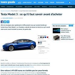 Tesla Model 3 : ce qu'il faut savoir avant d'acheter