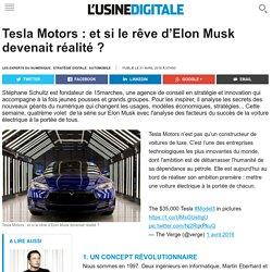 Tesla Motors : et si le rêve d'Elon Musk devenait réalité ?