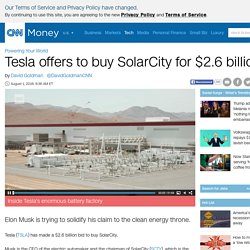 Tesla offers to buy SolarCity for $2.6 billion - Aug. 1, 2016