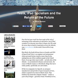 Tesla, iPad Socialism and the Return of the Future