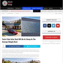 Tesla's New Solar Roof Will Be As Cheap As The Average Shingle Roof