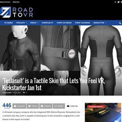'Teslasuit' is a Tactile Skin that Lets You Feel VR, Kickstarter Jan 1st