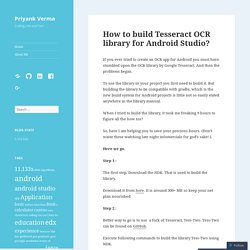 How to build Tesseract OCR library for Android Studio? – Priyank Verma