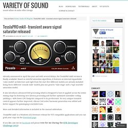 TesslaPRO mkII – transient aware signal saturator released – Variety Of Sound