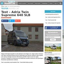 Test – Adria Twin Supreme 640 SLB - Husbil.se