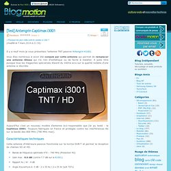 [Test] Antengrin Captimax i3001