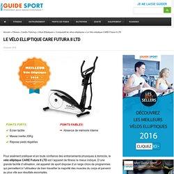 Test et Avis sur le Vélo elliptique CARE Futura II LTD