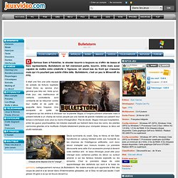 Test de Bulletstorm sur PC