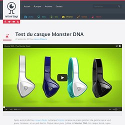 Test du casque Monster DNA