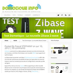 Test Domotique : La nouvelle Zibase Z-wave