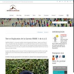 Test et Explication de la Garmin FENIX 3 de A à Z