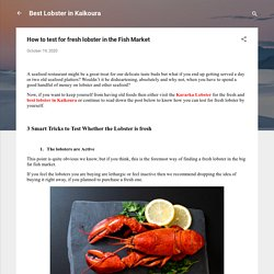 How to test for fresh lobster in the Fish Market