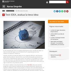 Test IDEA, avalua la teva idea. Xarxa Emprèn