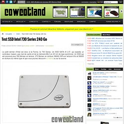 Test SSD Intel 730 Series 240 Go - SSD