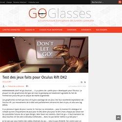 Test des jeux faits pour Oculus Rift DK2