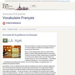 Les mots de la politesse en français - Intermédiaire