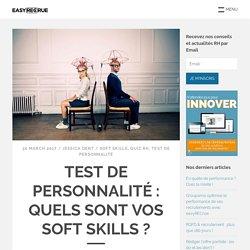 Test de personnalité : quels sont vos soft skills ?