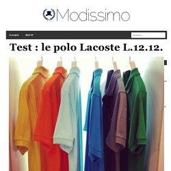 Test : le polo Lacoste L.12.12.