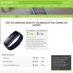 Test du Samsung Galaxy Gear Fit, un bracelet pas comme les autres