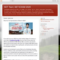 SET-EXAM 2020: What Are The Specializations Offered In BBA?