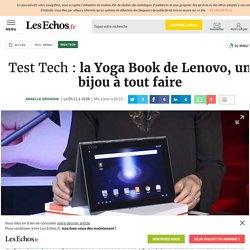 Test Tech: la Yoga Book de Lenovo, un bijou à tout faire, High tech